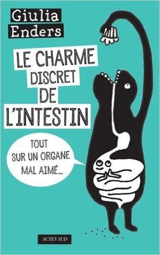 Le charme discret de lintestin
