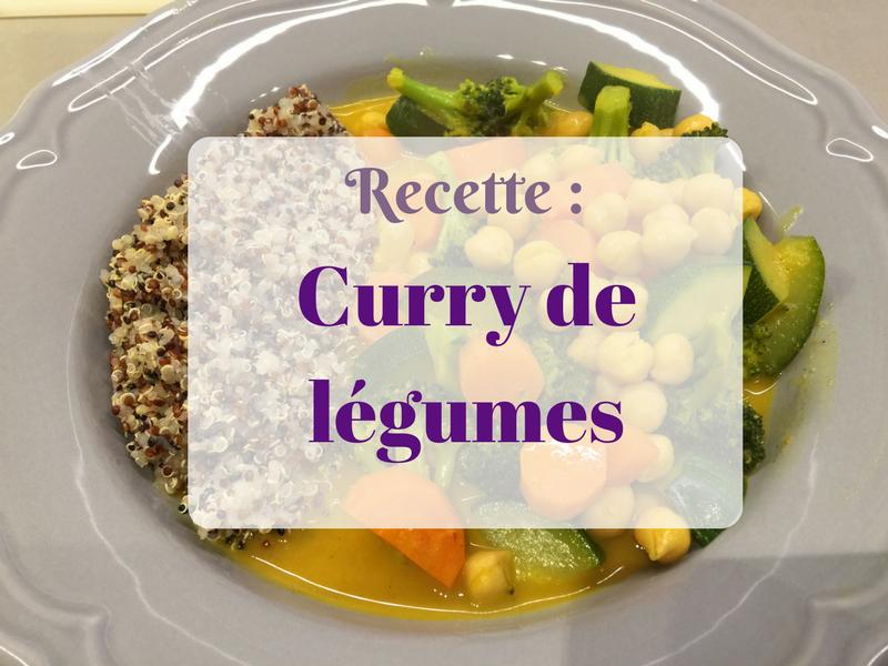 Recette curry de l gumes et pois chiches ultra facile et rapide vegan - Recette vegan simple et rapide ...