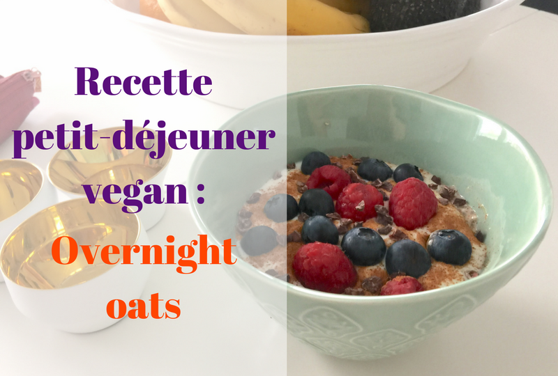 Petit-déjeuner-vegan-overnight-oats